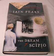 The Dream of Scipio - SIGNED by Iain Pears - 1st Edition / 1st Printing (B186)