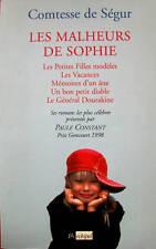 COMTESSE DE SEGUR LES MALHEURS DE SOPHIE ET AUTRES ROMANS