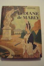 LA DIANE DE MARLY / JULIE LAVERGNE /R. BRODERS / MAME 1934