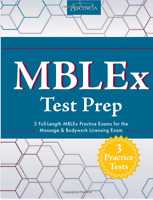 MBLEx Test Prep: 3 Full-Length Practice Exams for Massage & Bodywork BRAND NEW