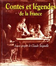 C1 CONTES ET LEGENDES DE FRANCE Claude Seignolle RELIE Illustre