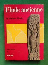 L'INDE ANCIENNE SIR MORTIMER WHEELER ARTHAUD MONDES ANCIENS