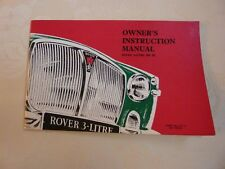 ROVER P5 3-LITRE MK3  Owners Instruction manual / handbook.   NEW. Part no 4712.