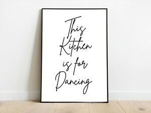 This Kitchen is for Dancing Wall Print A3/A4/A5 Posters Gift Idea