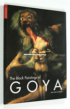 Juan José Junquera THE BLACK PAINTINGS OF GOYA Scala 2003 Art History English