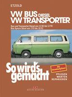 VW BUS T3 DIESEL REPARATURANLEITUNG Jetzt helfe ich mir selbst Reparaturbuch