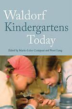 Waldorf Kindergartens Today (Paperback book, 2013)