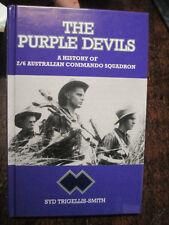 The Purple Devils: A History of the 2/6 Australian Commando Squadron in WW2 by Syd Trigellis-Smith (Hardback, 1992)
