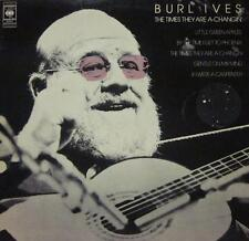 Burl Ives(Vinyl LP)The Times They Are A Changin-CBS-S CBS 31717-UK-Ex/Ex