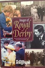PRINCESS DIANA ROYAL FAMILY IMAGES OF ROYAL DERBY BOOK GREAT PHOTOS TOURS