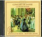 Concert De Danse / Sigiswald Kuijken, Howard Crook, La Petite Bande - CD