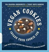 Vegan Cookies Invade Your Cookie Jar : 100 Dairy-Free Recipes for Everyone's Fav