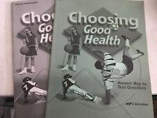 Abeka / A Beka - CHOOSING GOOD HEALTH - 2nd ed - Grade 6 - Set of 2