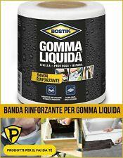 """BANDA RINFORZANTE X GOMMA LIQUIDA """"BOSTIK""""  PER IMPERMEABILIZZARE 10cm X 10mt"""