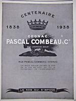 PUBLICITÉ DE PRESSE 1943 COGNAC PASCAL COMBEAU & Cie - ADVERTISING