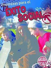 Destrezas para el éxito social / Skills For Social Success (Destrezas-ExLibrary