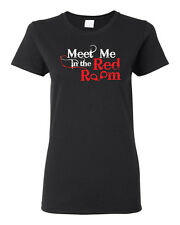 Meet Me in The Red Room Hand Cuffs Movie  Ladies Tee Shirt 1092