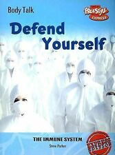Defend Yourself: The Immune System (Body Talk)-ExLibrary