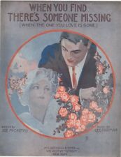 When You Find There's Someone Missing, 1917, 2nd offered vintage sheet music
