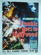 FRANKIE GOES TO HOLLYWOOD  1987  + orig. Concert Poster - Konzert Plakat  NEU A1