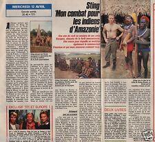 Coupure de presse Clipping 1989 Sting mon combat pour les Indiens   (1 page 1/2)