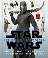 Rise of Skywalker : The Visual Dictionary With Exclusive Cross-sections, Hard...