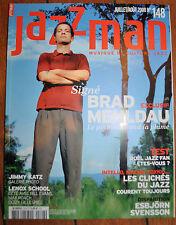 Jazzman 148 juillet 2008 Brad Mehldau Esbjorn Svensson E.S.T. Katz Bill Evans