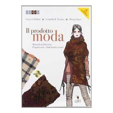 9788808194619 Il prodotto moda. Manuale di ideazione, progettazi...'artigianato