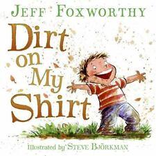 Dirt on My Shirt JEFF FOXWORTHY Comedian S. Bjorkman Hardcover Book DJ Poems New