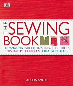 The Sewing Book by Alison Smith Hardback Book The Cheap Fast Free Post