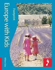 Europe with Kids: Full-color lifestyle guide to traveling in Europe-ExLibrary