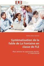 Syst?matisation De La Fable De La Fontaine En Classe De Fle: Pour Amener Les ...