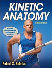 Kinetic Anatomy With Web Resource-3rd Edition: By Robert Behnke
