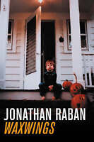 Very Good, Waxwings : A novel, Raban, Jonathan, Book