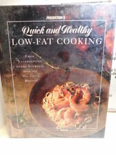 Prevention's Quick and Healthy Low-Fat Cooking : From Entertaining to Everyday