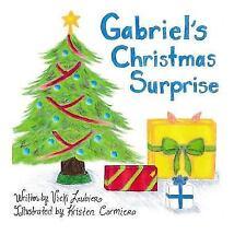 Gabriel's Christmas Surprise by Vicki Loubier (2014, Paperback)