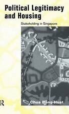 NEW Political Legitimacy and Housing: Singapore's Stakeholder Society
