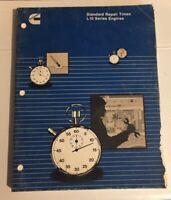 Cummins Standard Repair Times L10 Series Engine Manual. Cummins OEM
