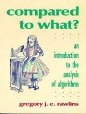 Compared to What?: An Introduction to the Anaylsis of Algorithms (Principles of