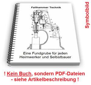 Fallhammer selbst bauen Gegenschlaghammer Lufthammer Federhammer Technik Patente