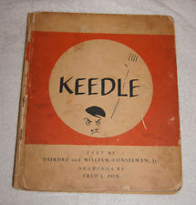 Keedle by Diedre & William Conselman 1940 story of a Hitler like boy RARE
