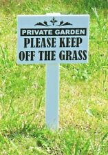 QUALITY Private Garden / Please Keep Off The Grass Sign' NEXT DAY DELIVERY*