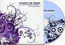 VINCENT DE MOOR - Flowtation 2007 (ROY GATES REMIX) CDS 2TR Trance Holland