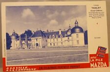 Buvard Pile Mazda n° 4 Château de Tanlay Yonne