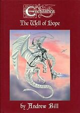 Enchantica: The Well of Hope by Bill, Andrew Book The Fast Free Shipping
