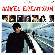 CD SINGLE promo MIKEL ERENTXUN esos dias EU 2004 1-track DUNCAN DHU