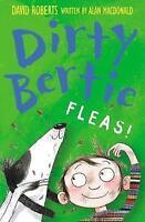 Fleas! (Dirty Bertie), MacDonald, Alan , Very Good   Fast Delivery