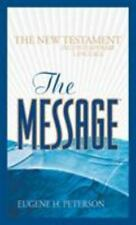 The Message New Testament : The New Testament in Contemporary Language (2017,...