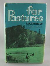 FAR PASTURES (1963) 1st Edition1st printing - by R.M. Patterson (VG/Fair) hc/dj