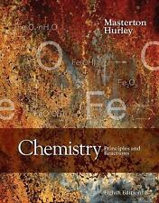 Chemistry: Principles and Reactions by Masterton, Hurley Eighth Edition